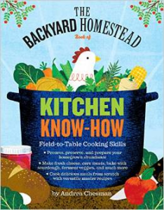 The Backyard Homestead Book of Kitchen Know-How Review