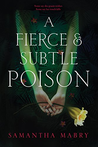 A Fierce Subtle poison